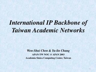 International IP Backbone of Taiwan Academic Networks