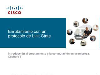 Enrutamiento con un protocolo de Link-State