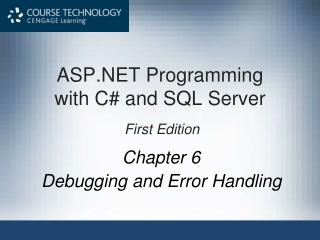 ASP.NET Programming  with C# and SQL Server  First Edition