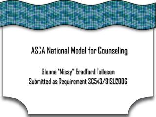 ASCA National Model for Counseling