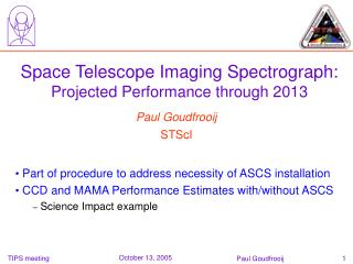 Space Telescope Imaging Spectrograph:  Projected Performance through 2013