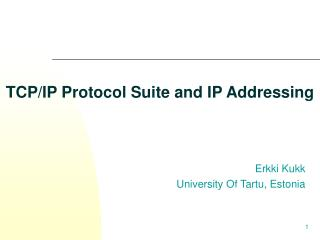 TCP/IP Protocol Suite and IP Addressing