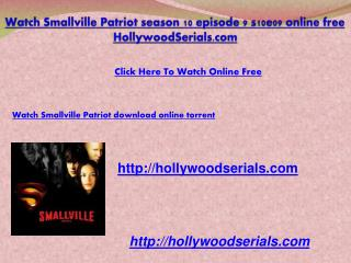 Watch Smallville Patriot s10e09 season 10 episode 9 Online