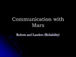Communication with Mars