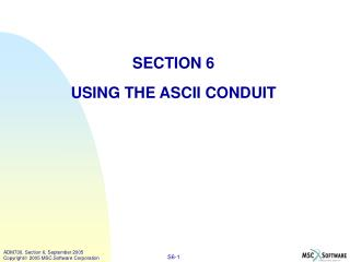 SECTION 6 USING THE ASCII CONDUIT
