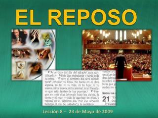 Lección 8 –  23 de Mayo de 2009