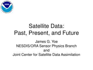 Satellite Data: Past, Present, and Future