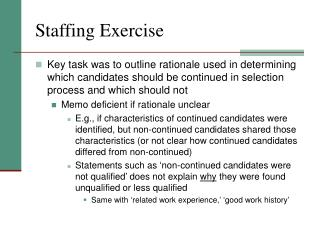 Staffing Exercise