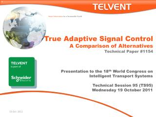 True Adaptive Signal Control  A Comparison of Alternatives Technical Paper #1154