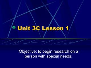 Unit 3C Lesson 1