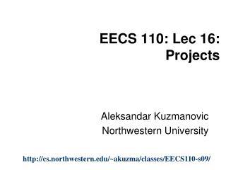 EECS 110: Lec 16:  Projects