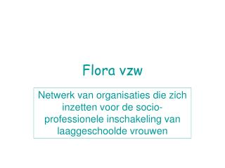 Flora vzw