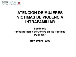 ATENCION DE MUJERES VICTIMAS DE VIOLENCIA INTRAFAMILIAR Seminario