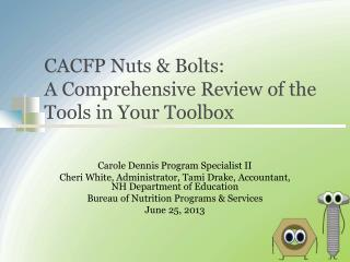 CACFP Nuts & Bolts: A Comprehensive Review of the Tools in Your Toolbox
