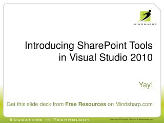 Introducing SharePoint Tools in Visual Studio 2010
