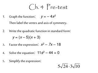 Ch. 4  Pre-test