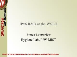 IPv6 R&D at the WSLH