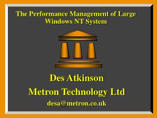 The Performance Management of Large Windows NT System