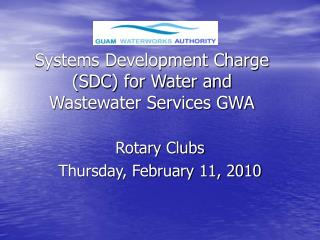 Systems Development Charge (SDC) for Water and Wastewater Services GWA