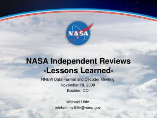 NASA Independent Reviews -Lessons Learned-