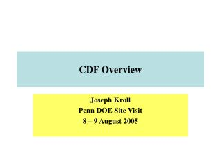 CDF Overview