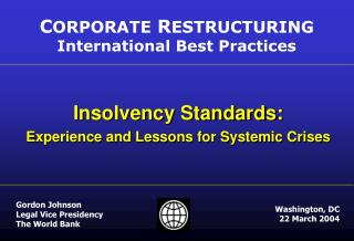 Insolvency Standards:  Experience and Lessons for Systemic Crises