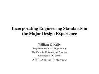 Incorporating Engineering Standards in the Major Design Experience