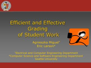 Efficient and Effective  Grading  of Student Work
