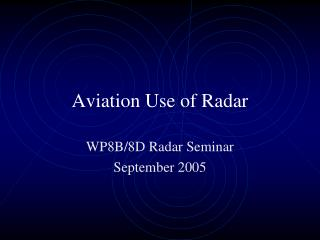 Aviation Use of Radar