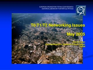 T0/T1/T2 Networking Issues May 2005 David Foster Communications Systems Group Leader  CERN