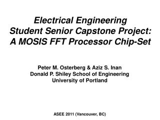 Electrical Engineering  Student Senior Capstone Project: A MOSIS FFT Processor Chip-Set