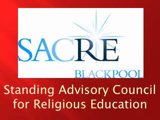 Standing Advisory Council  for Religious Education