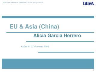EU & Asia (China)