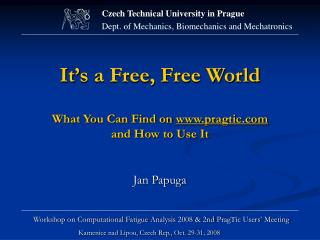 It's a Free, Free World What You Can Find on  pragtic a nd How to Use It