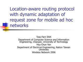 Location-aware routing protocol with dynamic adaptation of request zone for mobile ad hoc networks