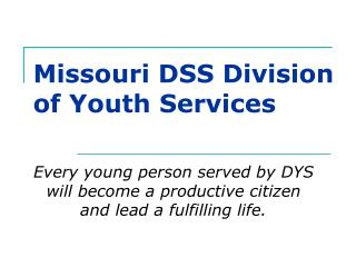 Missouri DSS Division of Youth Services