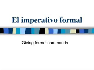 El imperativo formal