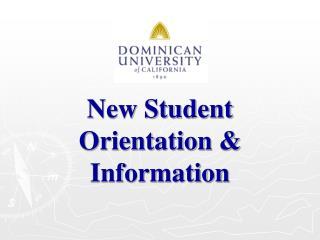 New Student Orientation & Information
