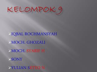 KELOMPOK 9