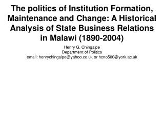 The politics of Institution Formation, Maintenance and Change: A Historical Analysis of State Business Relations in Mala