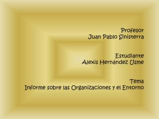 Profesor Juan Pablo  Sinisterra