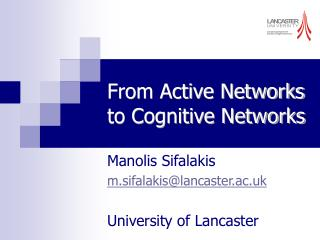 From Active Networks to Cognitive Networks