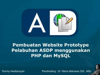 Pembuatan  Website Prototype Pelabuhan ASDP menggunakan PHP dan MySQL