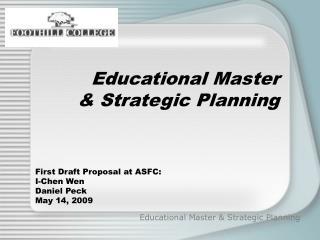 Educational Master  & Strategic Planning
