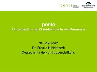 ponte Kindergarten und Grundschule in der Kommune