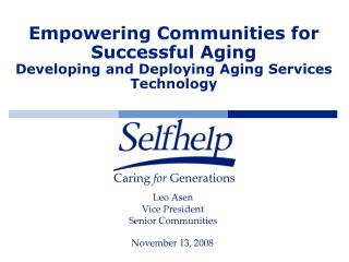 Empowering Communities for Successful Aging Developing and Deploying Aging Services Technology