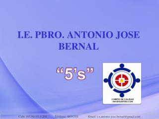 I.E. PBRO. ANTONIO JOSE BERNAL