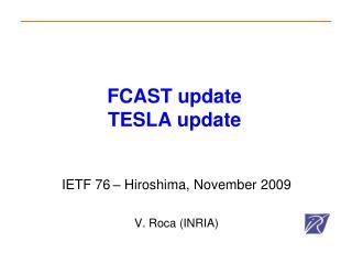FCAST update TESLA update