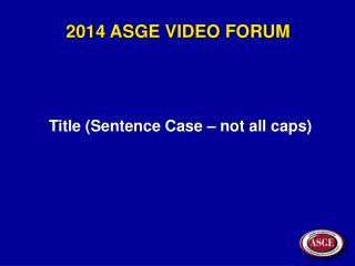 Title (Sentence Case – not all caps)