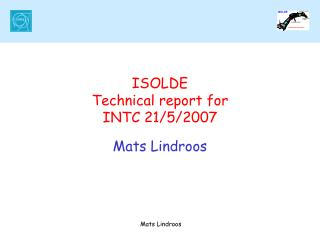 ISOLDE Technical report for INTC 21/5/2007